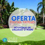 ¡Oferta! Hospedaje en Orlando o Miami para fiestas patrias